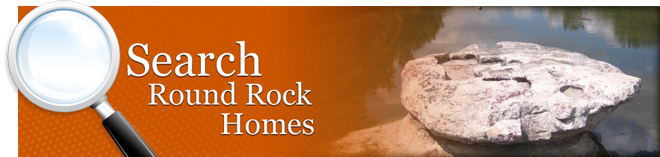 Search Round Rock Homes